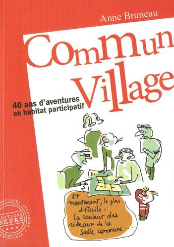anne bruneau commun village